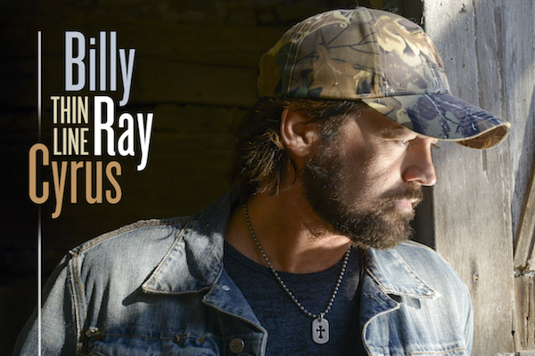 Billy Ray Cyrus Releases 14th Studio Album Thin Line; Available Now on iTunes and Amazon