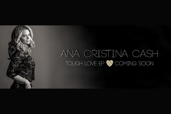 The Ever-Soulful Ana Cristina Cash to Unveil  The Tough Love EP on March 14