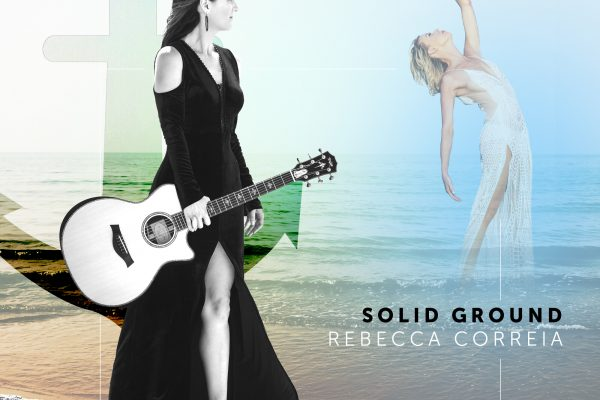 "New Music Release: Epic Anthem ""Solid Ground"" by Rebecca Correia"